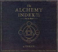 Thrice - The Alchemy Index Volumes I & II: Fire and Water