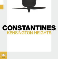 The Constantines - Kensington Heights