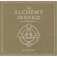 Thrice - The Alchemy Index Vol. III & IV