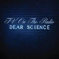 TV On the Radio - Dear Science