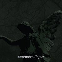 Bitcrush - Collapse