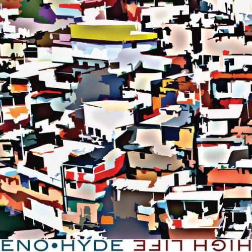 Eno • Hyde - High Life