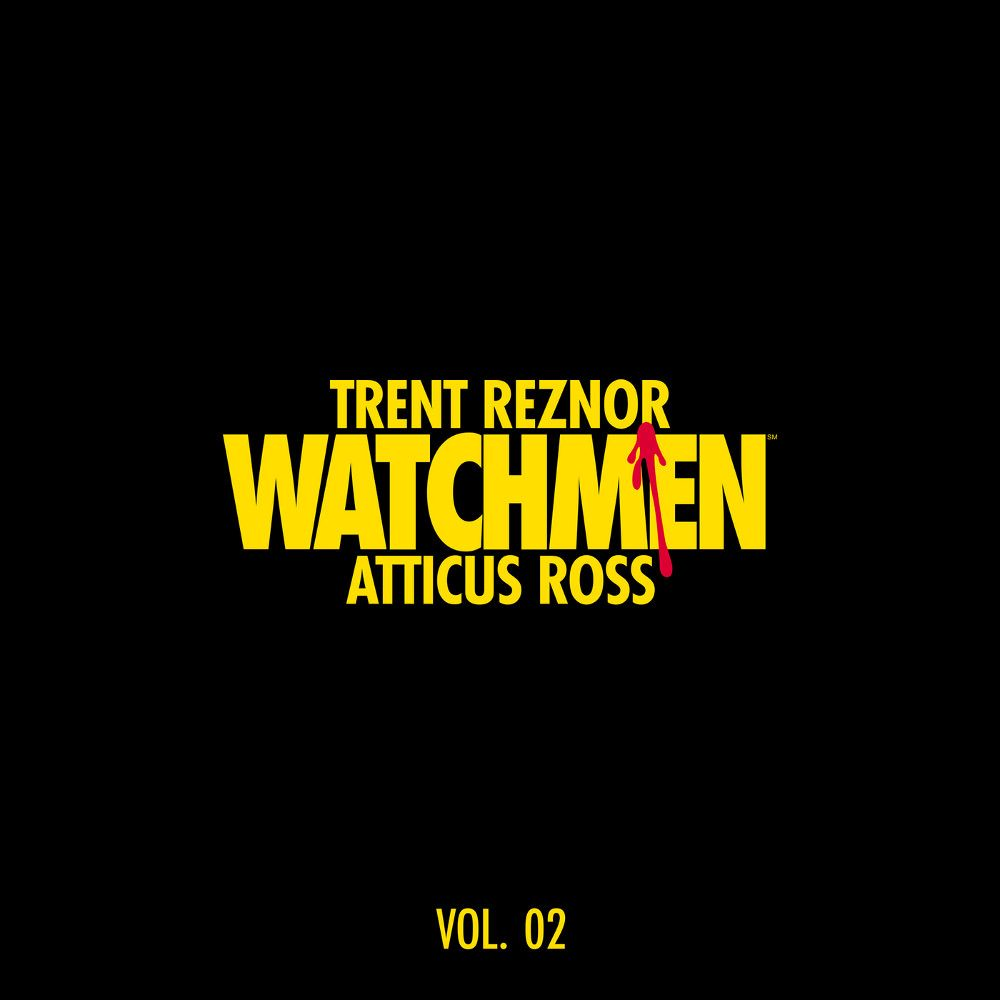 Trent Reznor and Atticus Ross - Watchmen: Volume 2